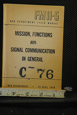 War Department MISSION FUNCTIONS SIGNAL COMMUNICATIONS FM11-5 1940 1947