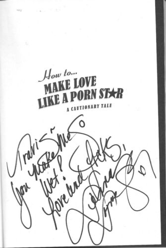 JENNA JAMESON HOW TO MAKE LOVE LIKE A PORN STAR  RARE SIGNED BOOK