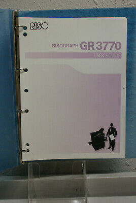 Risographriso Gr3770 Digital Duplicator User Guide To Understanding The Unit.