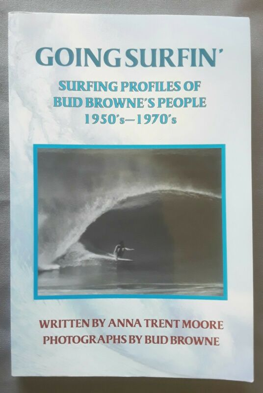 SIGNED Anna Trent Moore Going Surfin