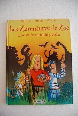 Arche de Zoé - Zoé et le monde perdu