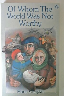 Book. Of Whom The World Was Not Worthy by Marie Chapian. 1984 First UK (Of Whom The World Was Not Worthy)
