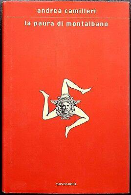 Andrea Camilleri, La paura di Montalbano, Ed. Mondadori, 2002