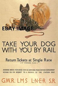 VINTAGE BRITISH RAILWAYS TAKE YOUR DOG BY RAIL POSTER  420 X 297mm  A3  (409)
