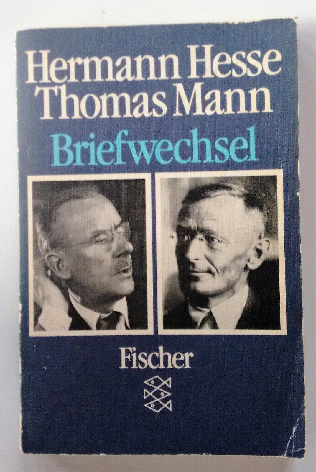 """Hermann Hesse, Thomas Mann """"Briefwechsel"""""""