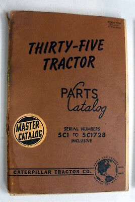 35 Thirty-five Tractor Caterpillar Parts Catalog 5c1 To 5c1728 Inclusive
