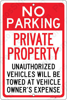 No Parking Private Property Tow Zone 8x12 Aluminum Sign Made In Usa Uv Pro Whrd