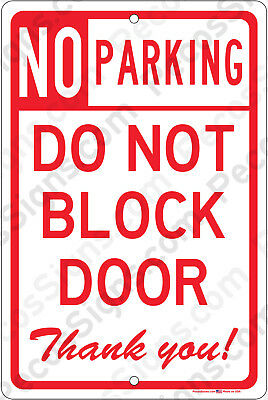 No Parking Do Not Block Door Thank You 8x12 Aluminum Sign Made In Usa Uv Protctd