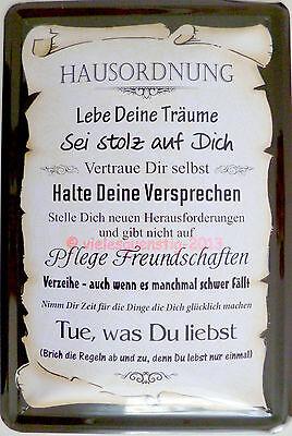 Blechschild 20x30 cm - Hausordnung Träume Leben Freundschaft Verzeihen vintage