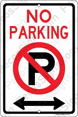 No Parking Left And Right Arrow Car Truck Bus Suv Aluminum 8x12 Metal Sign Usa