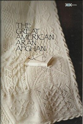 Aran Afghan Knitting Patterns (The Great American ARAN Afghan Knitting Instruction Pattern Book XRX Knitter's)