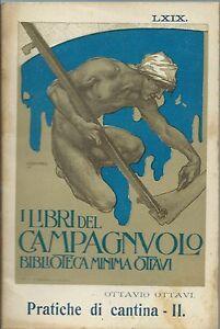 Ottavi-Pratiche-di-Cantina-II-I-Libri-del-Campagnuolo-1-Edz-1911-Enologia