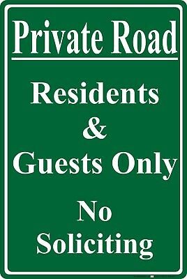 "Private Road residents & Guests Only 8"" x 12"" Aluminum Metal Sign Green"