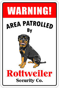 *Aluminum* Warning Area Patrolled By Rottweiler 8