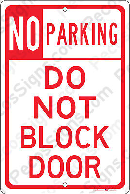 No Parking Do Not Block Door - 8x12 Aluminum Sign Made In The Usa Uv Protected
