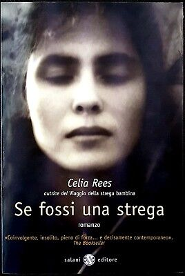 Celia Rees, Se fossi una strega, Ed. Salani, 2003