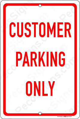 Customer Parking Only On An 8X12 Aluminum Sign Made In Usa Uv Protected Red Wht