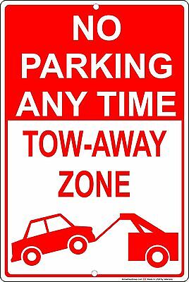 No Parking Any Time Tow Away Zone 8 X 12 Aluminum Metal Sign Made In Usa