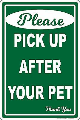 Please Pick Up After Your Pet No Dog Poop Aluminum Sign clean remove scoop Dogs No Dog Pooping
