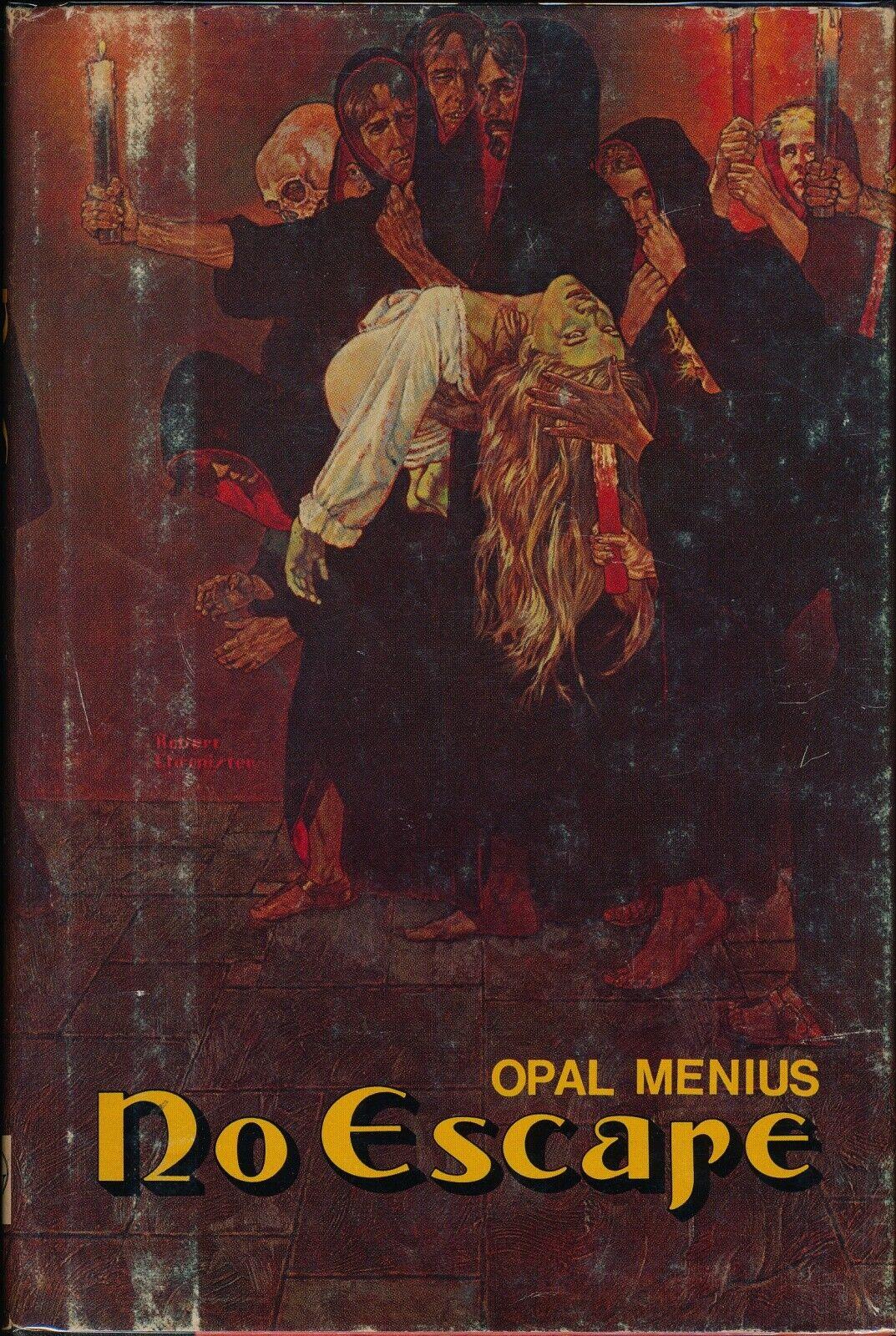 NO ESCAPE Opal Menius 1979 HARDCOVER IN JACKET Occult FLORIDA Georgia 127015 - $20.00
