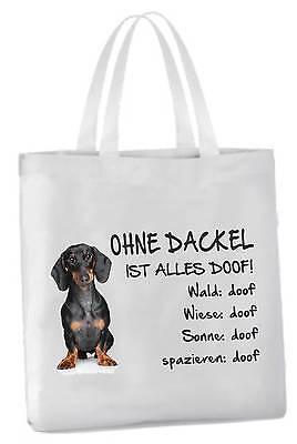 """Einkaufstasche """"Ohne Dackel ist alles doof!"""" 45x42cm Kurzhaar Tragetasche Hund"""