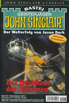 JOHN SINCLAIR CLASSICS Nr. 43 - Das Hochhaus der Dämonen - Jason Dark
