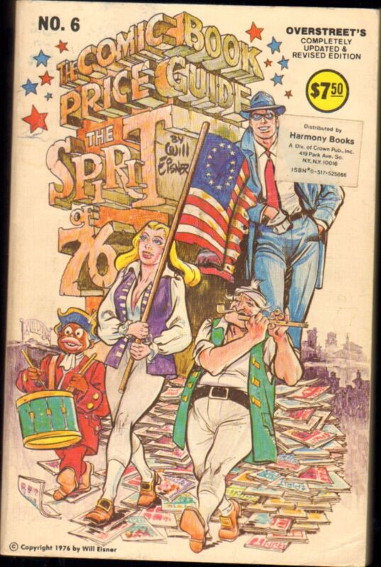 Overstreet #6 ~ The Spirit of 76 ~ 1976-77 (6.0) WH
