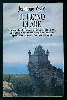 WYLIE JONATHAN IL TRONO DI ARK NORD 1990 FANTACOLLANA 92 FANTASY