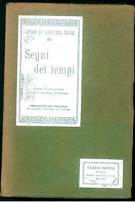 SCHERILLO MICHELE SEGNI DEI TEMPI HOEPLI 1909 OPERE DI GAETANO NEGRI IV