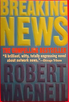 Breaking News By Robert Macneil  1999  Paperback