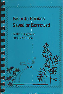 Cupertino Ca 1993 Hp Credit Union Cook Book  Hewlett Packard Employees Recipes