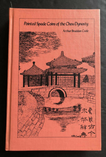 1975 China, Pointed Spade Coins of the Chou Dynasty Vol. 4 by Coole
