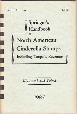 Springer's Handbook North American Cinderella Stamps 10th Edition 1985 Signed