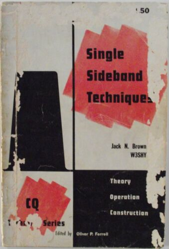 Single Sideband Techniques by Jack N. Brown First Edition 1954