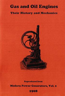 Gas Oil Engines History Mechanics Hit Miss Motor Book Manual Diesel Stationary