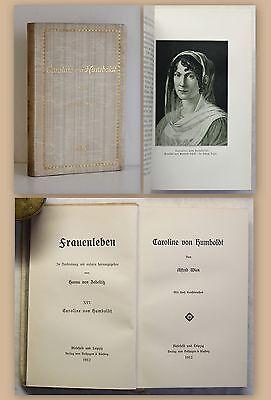 Caroline Leinen (Wien Caroline von Humboldt Frauenleben 1912 Biografie Biographie Leben & Werk xz)