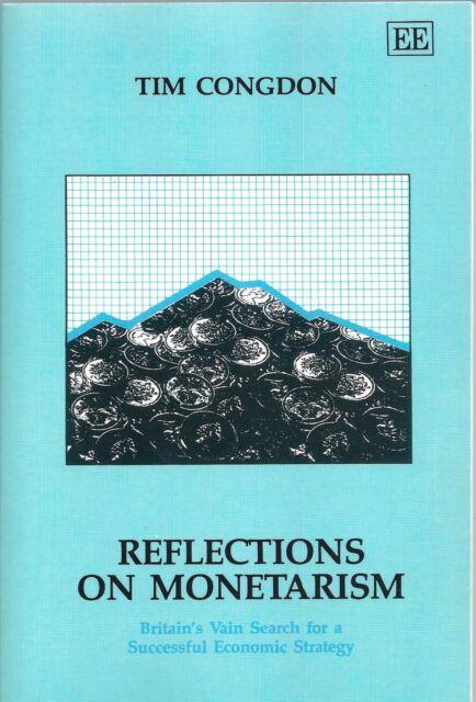 Reflections on Monetarism - Tim Congdon NEW Paperback