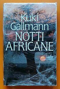 Kuki-Gallmann-Notti-Africane-Ed-Mondadori-1994