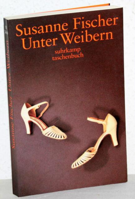 Susanne Fischer - UNTER WEIBERN