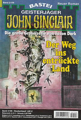 JOHN SINCLAIR Nr. 2106 - Der Weg ins entrückte Land - Oliver Fröhlich - NEU