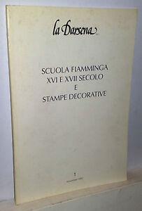 Scuola-fiamminga-XVI-e-XVII-secolo-La-Darsena-1992
