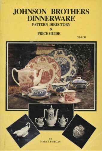 Johnson Brothers Dinnerware Patterns Dates Marks Values / Signed Book