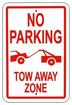 No Parking Tow Away Zone 18 Thick Sign Aluminum Metal Uv Protective Signs