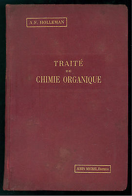 HOLLEMAN A. F. TRAITE DE CHIMIE ORGANIQUE ALBIN MICHEL 1917 CHIMICA ORGANICA