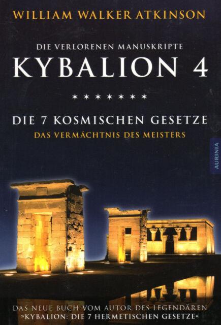 KYBALION 4 - Die 7 Kosmischen Gesetze - William Walker Atkinson BUCH - NEU