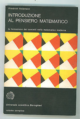 WAISMANN FRIEDRICH INTRODUZIONE AL PENSIERO MATEMATICO BORINGHIERI 1981