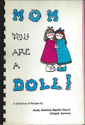 * KALISPELL MT * ROCKY MOUNTAIN BAPTIST CHURCH COOK BOOK * MOM YOU ARE A DOLL! for sale  Shipping to Canada