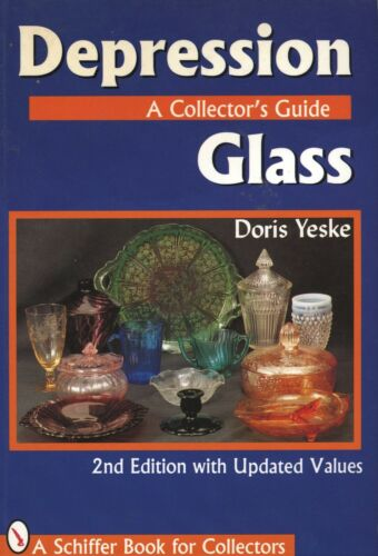 Depression Glass - Types Makers Forms Colors.../ Illustrated Handbook + Values