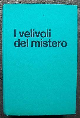 I VELIVOLI DEL MISTERO- Renato VESCO - UFO - 1969 - PRIMA EDIZIONE