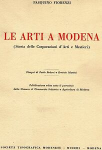FIORENZI-Le-arti-a-Modena-storia-delle-corporazioni-d-039-arti-e-mestieri-Mucchi